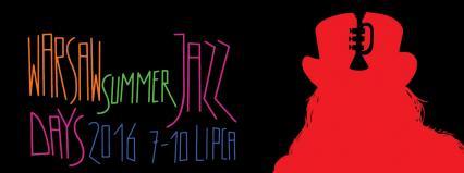 Warsaw Summer Jazz Days 2016